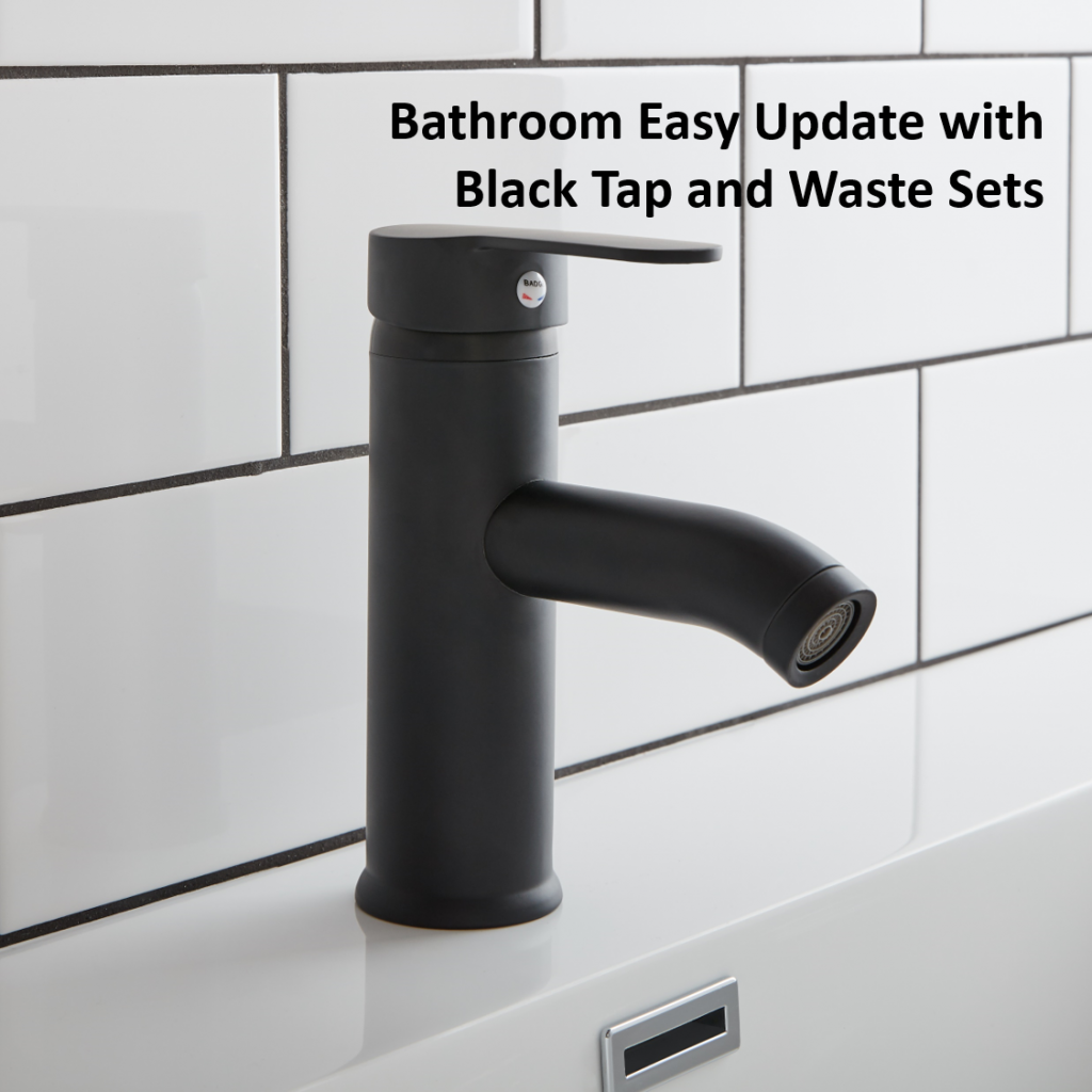 Bathroom Easy Update with Black Tap and Waste Sets