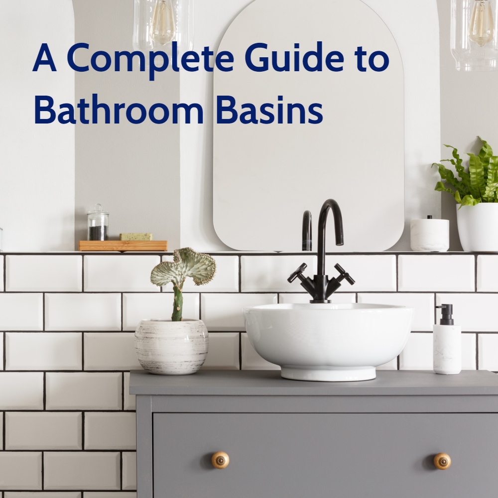 A Complete Guide to Bathroom Sinks